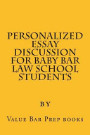 Personalized Essay Discussion for Baby Bar Law School Students