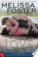 River of Love  Love in Bloom  The Bradens