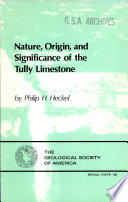 Nature  Origin  and Significance of the Tully Limestone