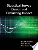 Statistical Survey Design and Evaluating Impact