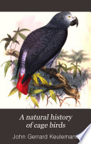 A Natural History Of Cage Birds