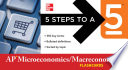 5 Steps to a 5 AP Microeconomics Macroeconomics Flashcards