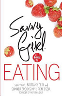 Savvy Girl  A Guide to Eating