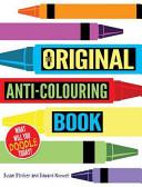 The Original Anti Colouring Book