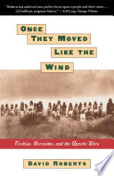 ONCE THEY MOVED LIKE THE WIND  COCHISE  GERONIMO