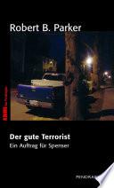 Der gute Terrorist