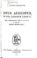 Divus Augustus  De vita Caesarum Liber II  Testo  introduzione  note e appendice