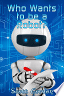 Who Wants To Be A Robot Epub