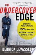 The Undercover Edge