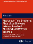 download ebook mechanics of time-dependent materials and processes in conventional and multifunctional materials, volume 3 pdf epub