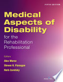 Medical Aspects of Disability for the Rehabilitation Professional  Fifth Edition