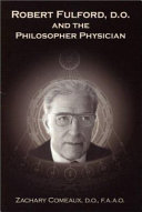 Robert Fulford  D O  and the Philosopher Physician