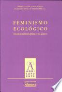 Feminismo Ecológico. Estudios multidisciplinares de género