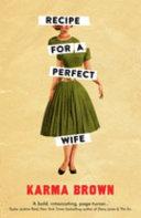 Recipe for a Perfect Wife Book PDF
