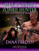 Ashley, Zombie Hunter
