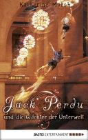 Jack Perdu und die W  chter der Unterwelt