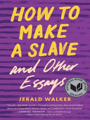 Book How to Make a Slave and Other Essays