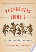 Performing Animals