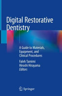 Digital Restorative Dentistry: A Guide to Materials, Equipment, and Clinical Procedures