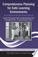 Comprehensive Planning for Safe Learning Environments