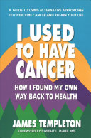I Used To Have Cancer