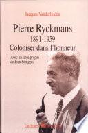 Pierre Ryckmans 1891-1959