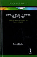 Shakespeare's Dramaturgy: A Case Study of Romeo and Juliet and Macbeth