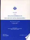 Proceedings of the 1992 ACM Conference on LISP and Functional Programming