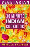 30 Minute Vegetarian Indian Cookbook