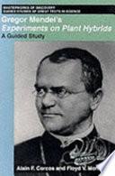 Gregor Mendel S Experiments On Plant Hybrids