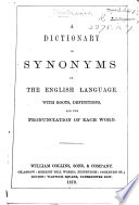 A dictionary of synonyms of the English language  etc