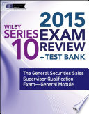 Wiley Series 10 Exam Review 2015   Test Bank