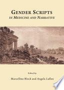 Gender Scripts In Medicine And Narrative