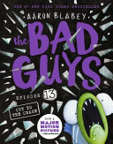 Bad Guys Episode 13 Cut To The Chase