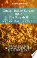 English Italian Korean Bible   The Gospels II   Matthew  Mark  Luke   John