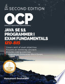 Ocp Oracle Certified Professional Java Se 11 Programmer I Fundamentals Study Guide For Exam 1z0 815