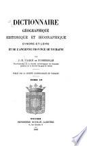 Dictionnaire géographique, historique et biographique d'Indre-et-Loire et de l'ancienne province de Touraine