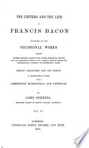 The Works of Francis Bacon  The letters and the life
