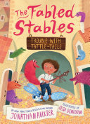 The Fabled Stables: Trouble with Tattle-Tails