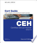 Certified Ethical Hacker  CEH  Version 9 Cert Guide