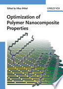 Optimization Of Polymer Nanocomposite Properties book