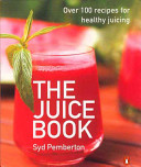 The Juice Book