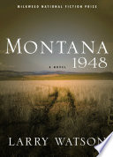 Montana 1948 : series of images more vivid and lasting...