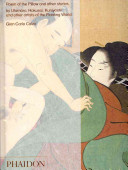 Poem of the Pillow and Other Stories By Utamaro  Hokusai  Kuniyoshi  and Other Artists of the Floating World