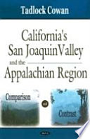 California s San Joaquin Valley and the Appalachian Region
