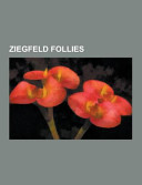 Ziegfeld Follies Consists Of Articles Available From