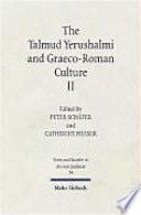 The Talmud Yerushalmi and Graeco Roman Culture