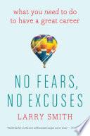 No Fears  No Excuses