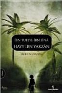 Hayy Ibn Yakzan Ruhun Uyanisi