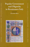 Popular Government and Oligarchy in Renaissance Italy Oligarchy In Towns And Cities Throughout